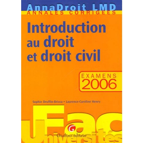 Introduction au droit et droit civil - Examens 2006