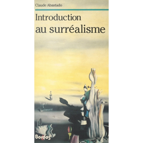 Introduction au surréalisme