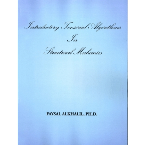 Introductory Tensorial Algorithms In Structural Mechanics