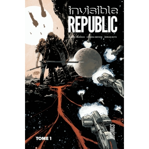 Invisible Republic Tome 1