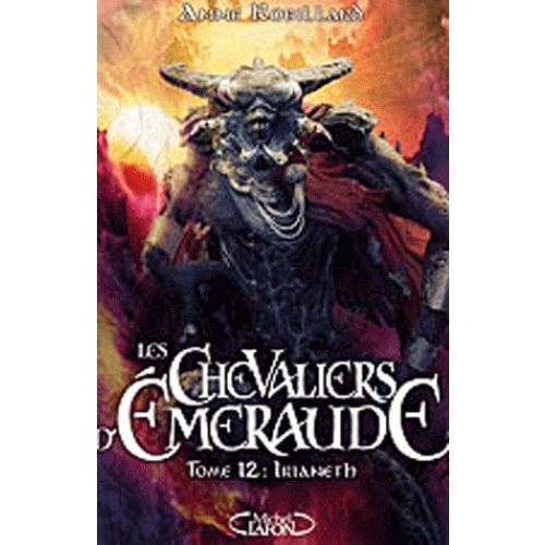 Les Chevaliers d'Emeraude Tome 12 - Irianeth