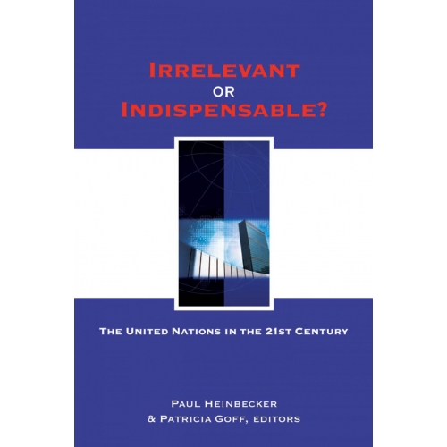Irrelevant or Indispensable?