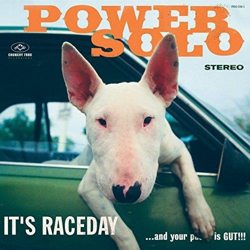 IT'S RACEDAY ?AND YOUR P?Y IS GUT