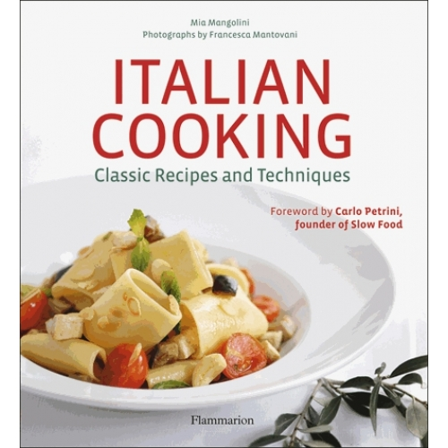Italian Cooking - Classic recipes and techniques