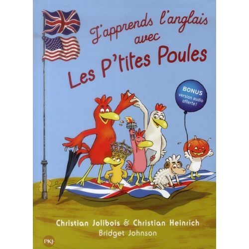 J'apprends l'anglais avec les p'tites poules - Welcome to the chicken compagny !