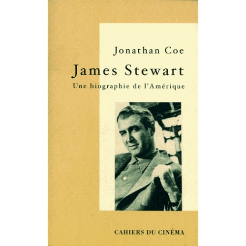 James Stewart - Une biographie de l'Amérique