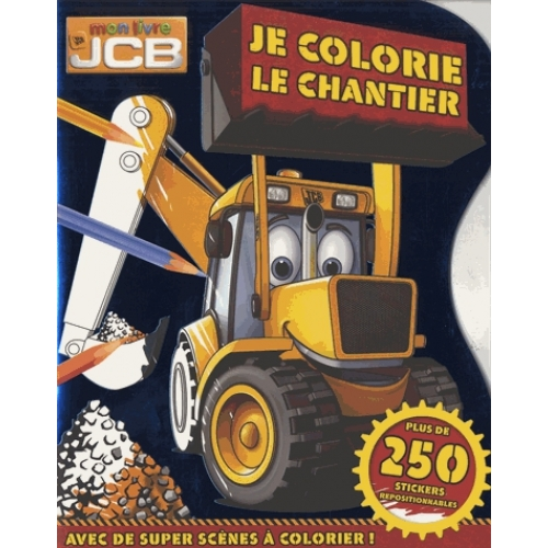 Je colorie le chantier - Avec plus de 250 stickers