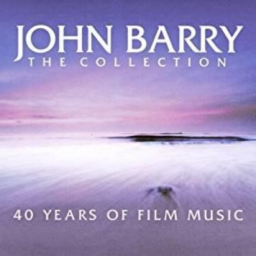 JOHN BARRY, THE COLLECTION - 40 YEARS OF FILM MUSIC