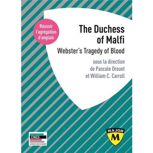 The Duchess of Malfi - Webster's Tragedy of Blood