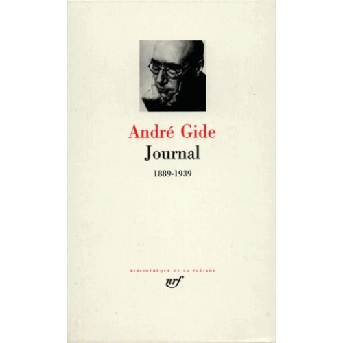 Journal /André Gide Tome 1 - 1889-1939