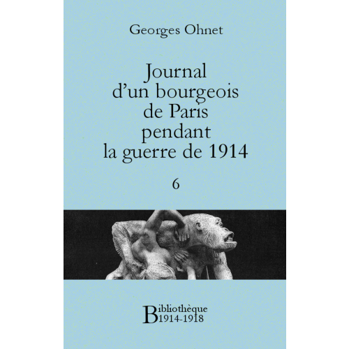 Journal d'un bourgeois de Paris pendant la guerre de 1914 - 6