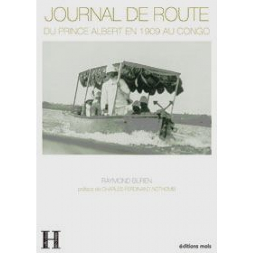 Journal de route du prince Albert en 1909 au Congo