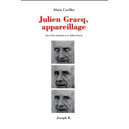 Julien Gracq, appareillage