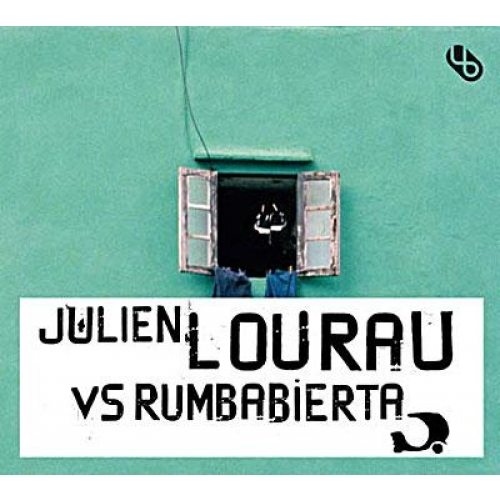 JULIEN LOURAU VS RUMBABIERTA