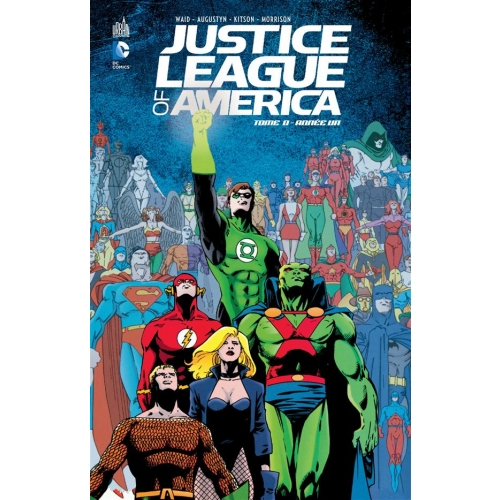 Justice League of America Tome 0 - Année un