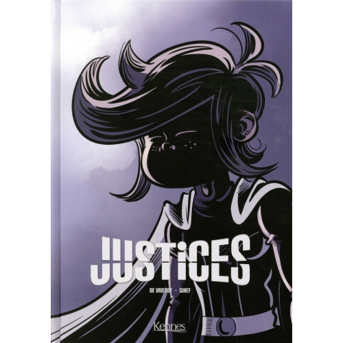 Justices Tome 3