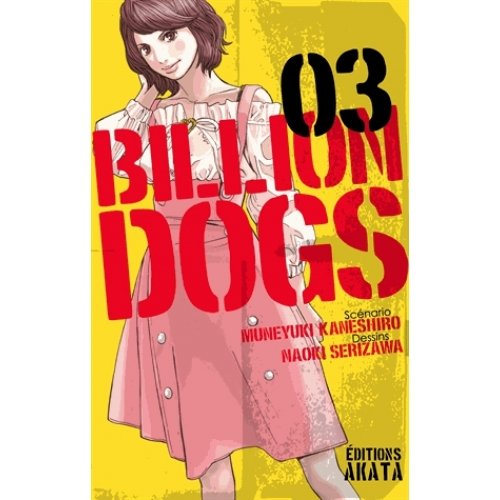 Billion Dogs Tome 3