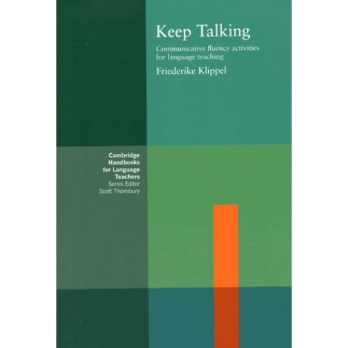 Keep Talking - Communicative fluency activities for language teaching