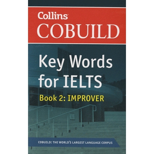Key Words for IELTS - Book 2 : Improver