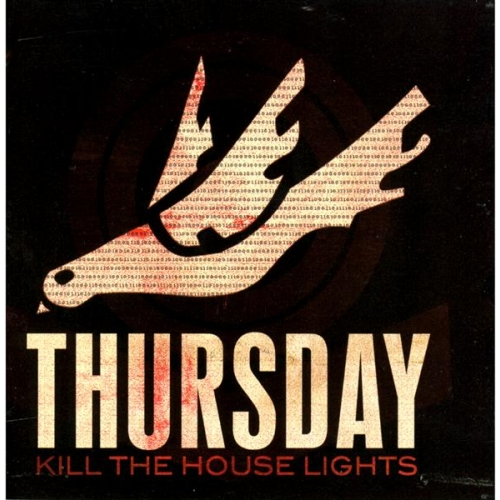 KILL THE HOUSE LIGHTS