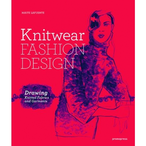Knitwear Fashion Design - Drawing Knitted Fabrics and Garments