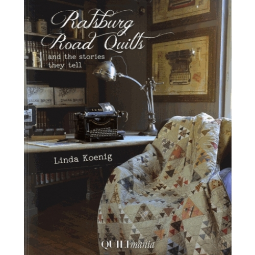 Ratsburg Road Quilts and the Stories they Tell