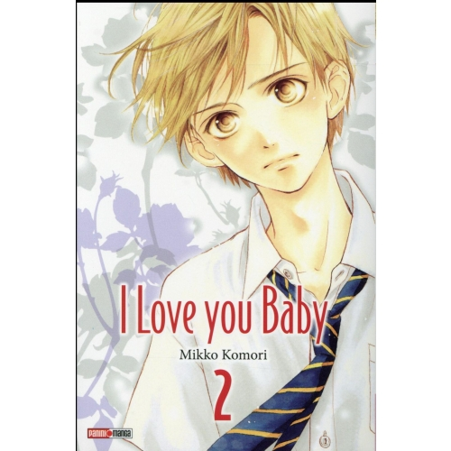 I Love You Baby Tome 2