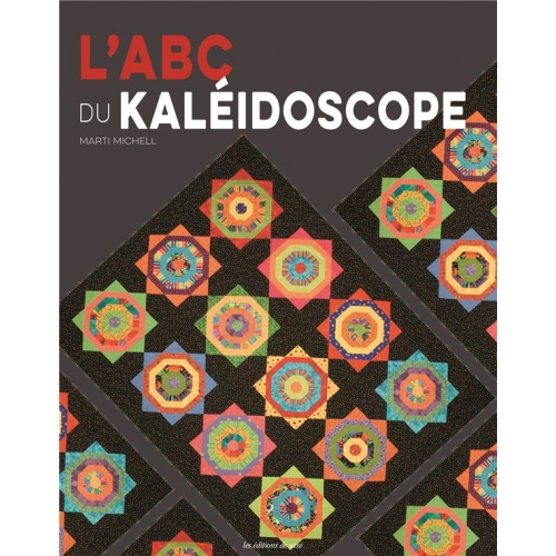 L'ABC du kaléidoscope