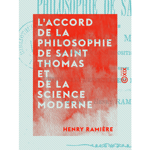 L'Accord de la philosophie de Saint Thomas et de la science moderne