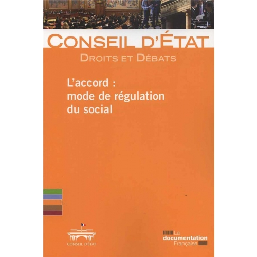 L'accord : mode de régulation du social