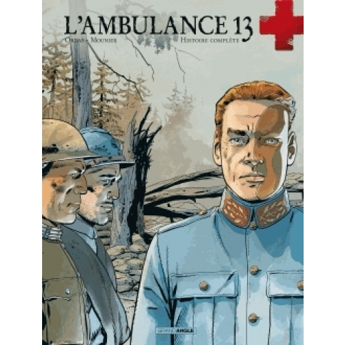 L'ambulance 13 Cycle III : Histoire complète