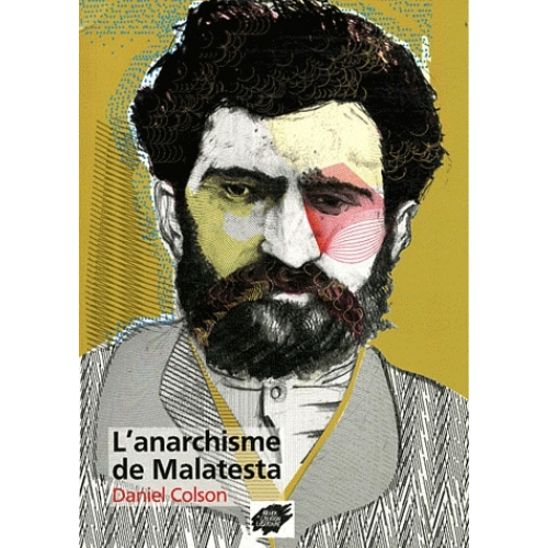 L'anarchisme de Malatesta