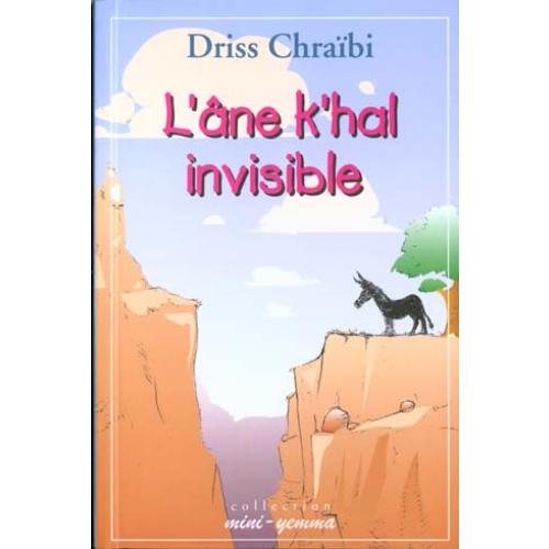 L'âne k'hal invisible