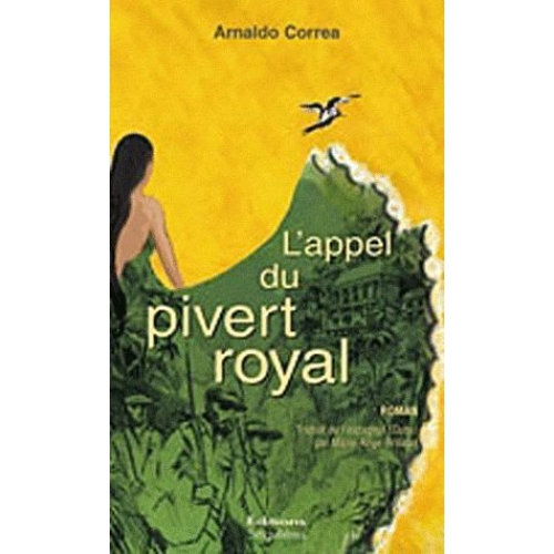 L'appel du pivert royal