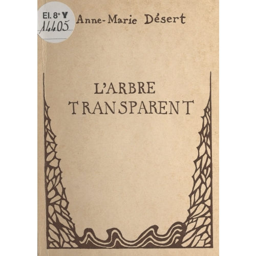 L'arbre transparent