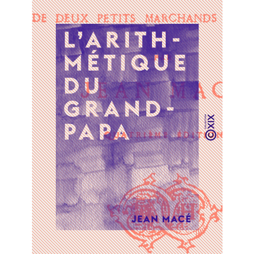 L'Arithmétique du grand-papa