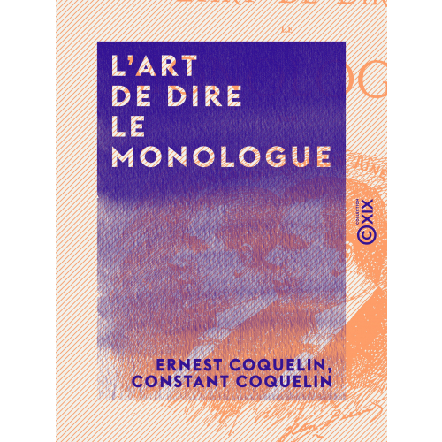 L'Art de dire le monologue