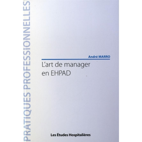 L'art de manager en EHPAD
