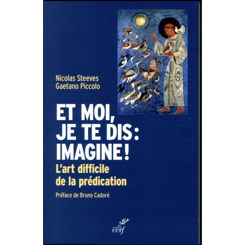 Et moi, je te dis : imagine ! - L'art difficile de la prédication