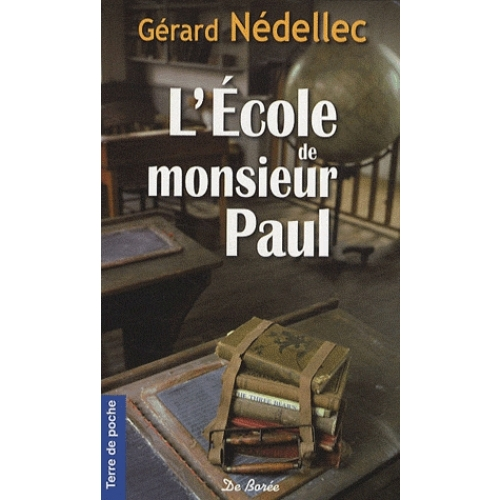 L'Ecole de monsieur Paul