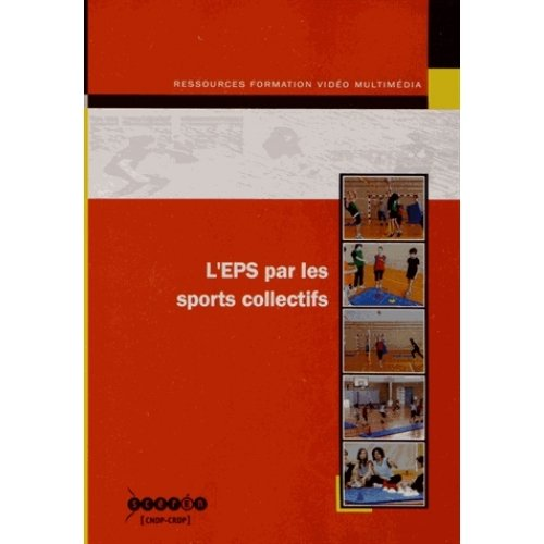 L'EPS par les sports collectifs