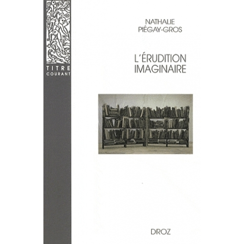L'érudition imaginaire