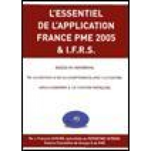L'essentiel de l'application France PME 2005 & IFRS
