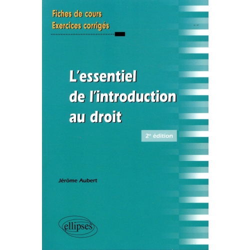 L'essentiel de l'introduction au droit