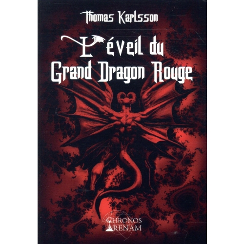 L'éveil du grand dragon rouge