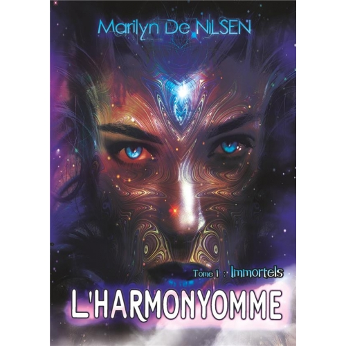 L'Harmonyomme Tome 1 - Immortels