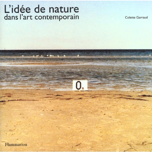 L'idée de nature dans l'art contemporain