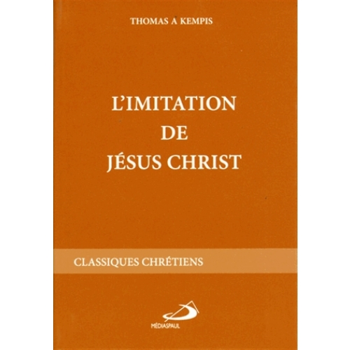 L'IMITATION DE JESUS CHRIST