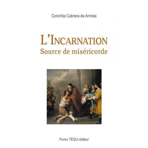 L'Incarnation - Source de miséricorde