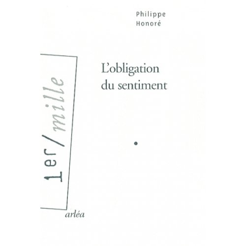 L'obligation du sentiment